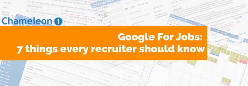 Google For Jobs: 7 things every recruiter should know