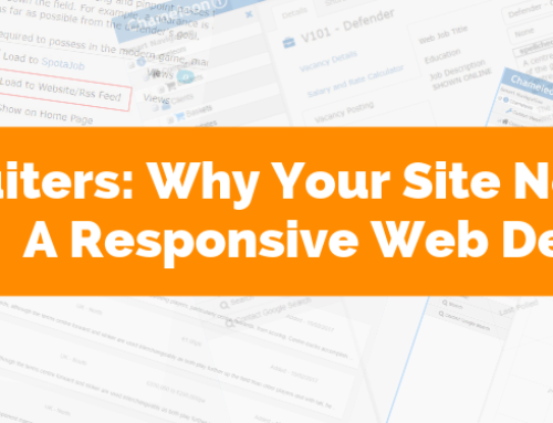 Recruiters: Why your site needs responsive web design