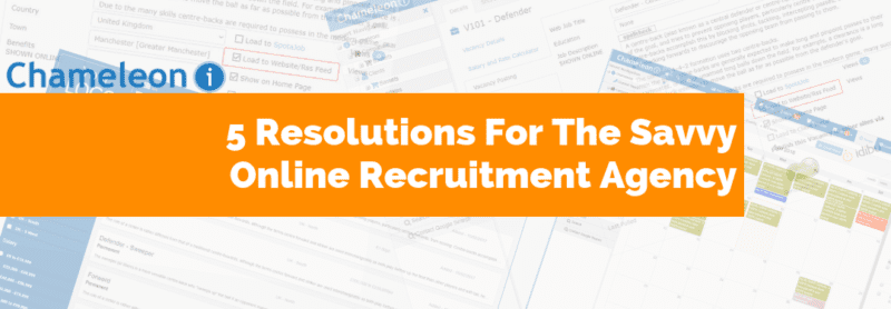 5 resolutions for the savvy online recruitment agency