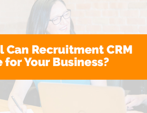 How Helpful Can Recruitment CRM Software be for Your Business?