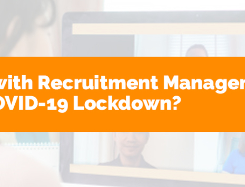 How to Deal with Recruitment Management During the COVID-19 Lockdown?