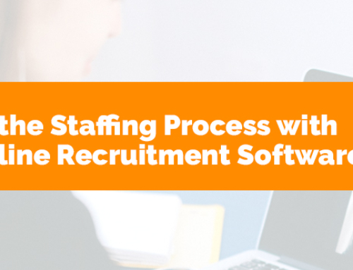 Streamline the Staffing Process with the Best Online Recruitment Software