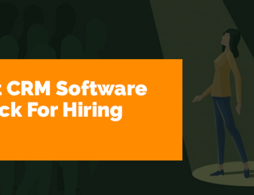 Recruitment CRM Software – The Best Pick For Hiring Candidates