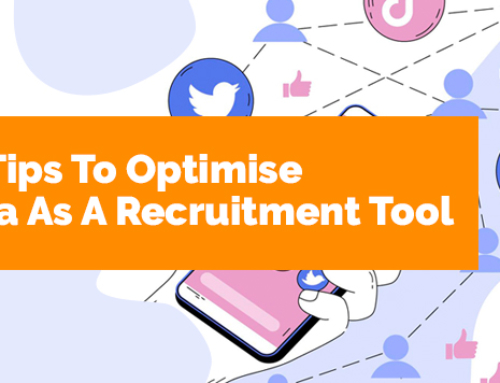 5 Effective Tips To Optimise Social Media As A Recruitment Tool