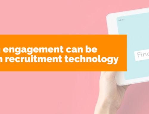 Howapplicationengagementcanbe optimised within recruitment technology